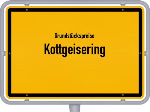 Grundstückspreise Kottgeisering 2019