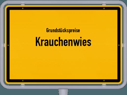 Grundstückspreise Krauchenwies 2021