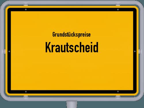 Grundstückspreise Krautscheid 2019