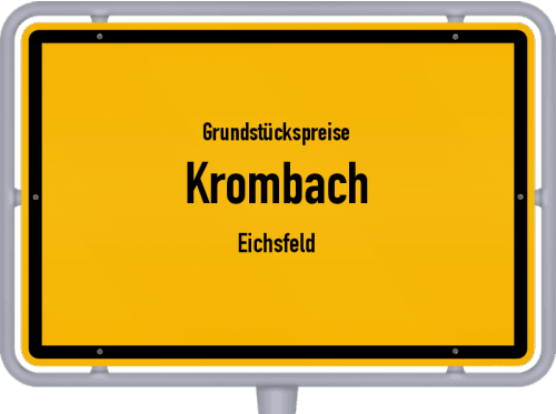 Grundstückspreise Krombach (Eichsfeld) 2019