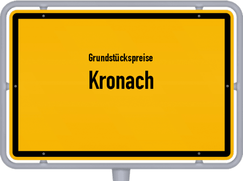 Grundstückspreise Kronach 2019
