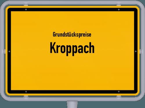 Grundstückspreise Kroppach 2019