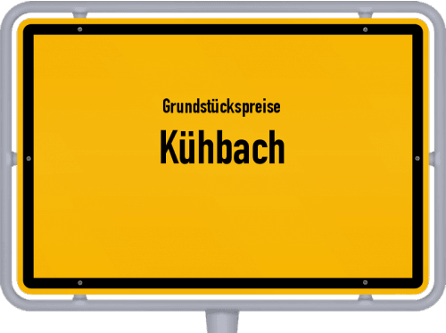 Grundstückspreise Kühbach 2019