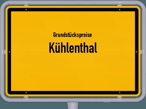 Grundstückspreise Kühlenthal 2019