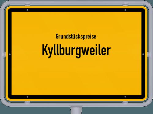 Grundstückspreise Kyllburgweiler 2019