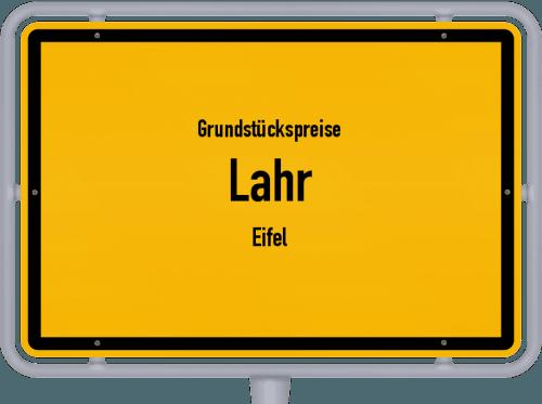 Grundstückspreise Lahr (Eifel) 2019