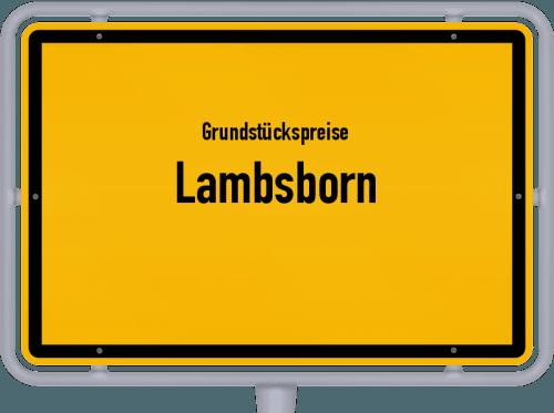 Grundstückspreise Lambsborn 2019