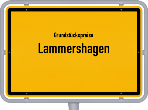 Grundstückspreise Lammershagen 2021