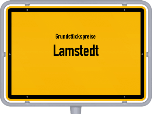 Grundstückspreise Lamstedt 2019