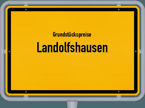 Grundstückspreise Landolfshausen 2019
