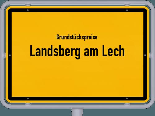 Grundstückspreise Landsberg am Lech 2021