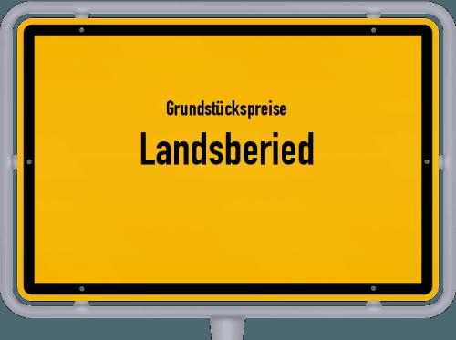 Grundstückspreise Landsberied 2019