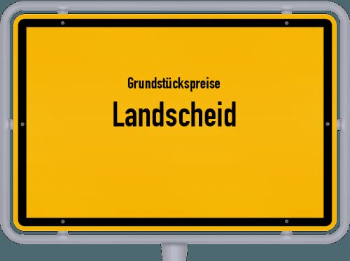 Grundstückspreise Landscheid 2019