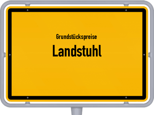 Grundstückspreise Landstuhl 2019