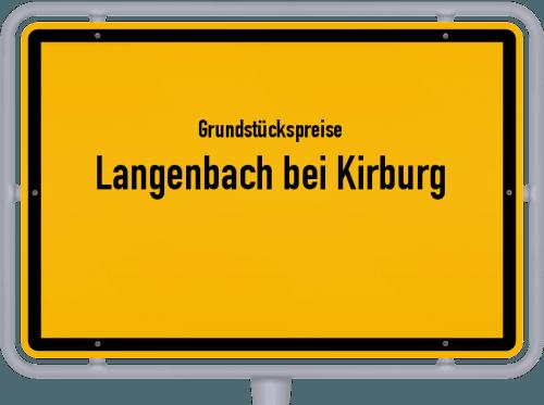 Grundstückspreise Langenbach bei Kirburg 2019