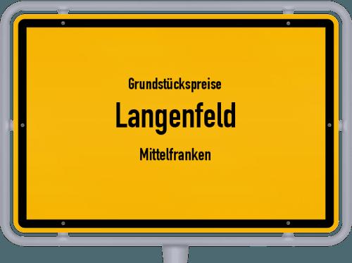 Grundstückspreise Langenfeld (Mittelfranken) 2019