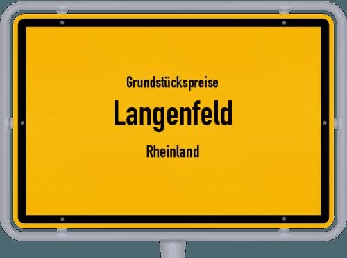 Grundstückspreise Langenfeld (Rheinland) 2021