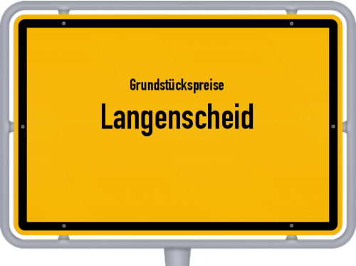 Grundstückspreise Langenscheid 2019