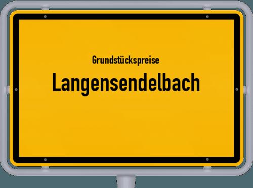 Grundstückspreise Langensendelbach 2019