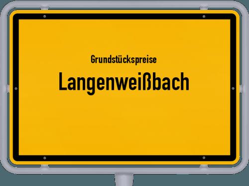 Grundstückspreise Langenweißbach 2019