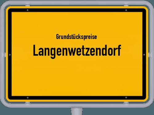 Grundstückspreise Langenwetzendorf 2019
