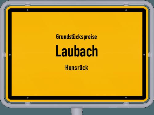 Grundstückspreise Laubach (Hunsrück) 2019