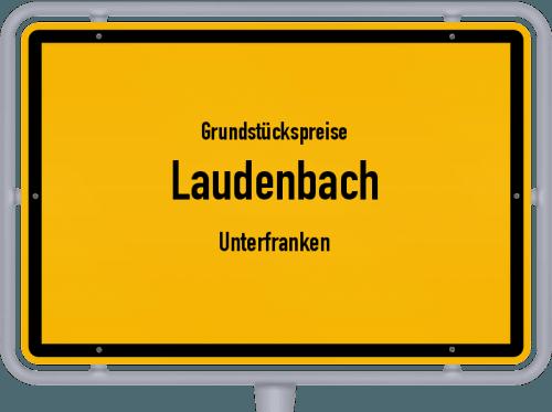 Grundstückspreise Laudenbach (Unterfranken) 2019