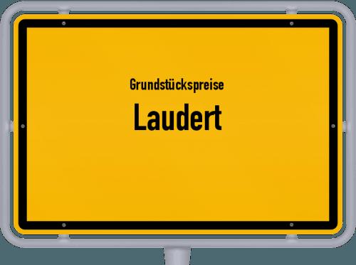 Grundstückspreise Laudert 2019