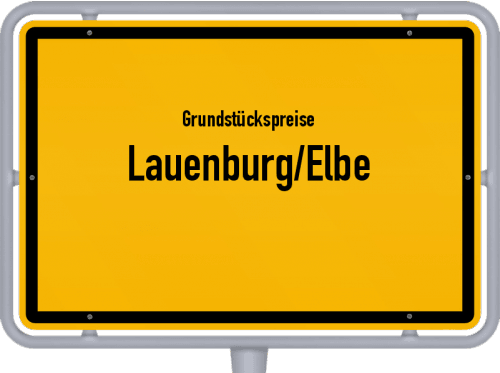 Grundstückspreise Lauenburg/Elbe 2021
