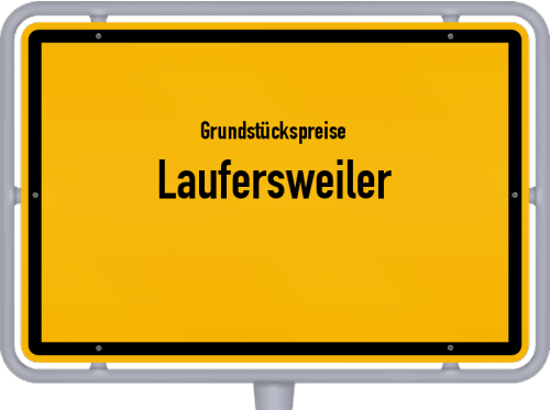 Grundstückspreise Laufersweiler 2019