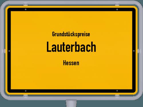 Grundstückspreise Lauterbach (Hessen) 2018