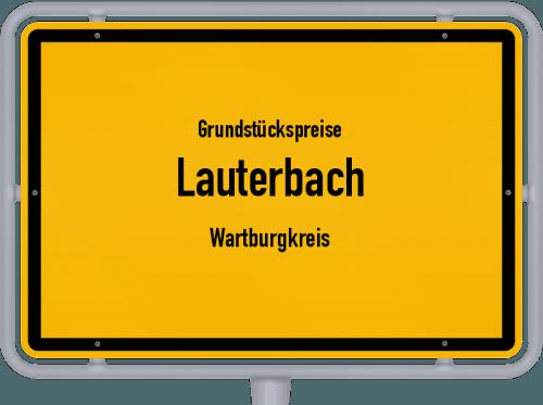 Grundstückspreise Lauterbach (Wartburgkreis) 2019