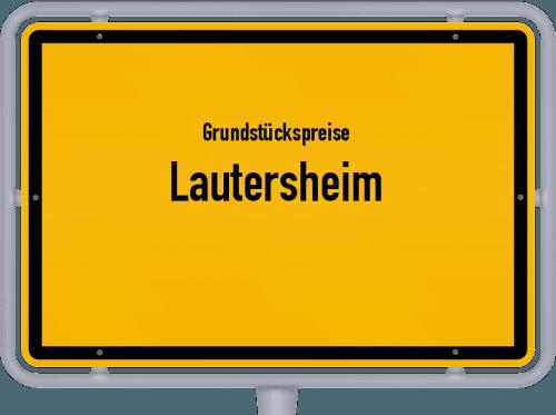 Grundstückspreise Lautersheim 2019