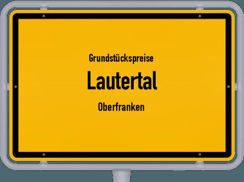 Grundstückspreise Lautertal (Oberfranken) 2019