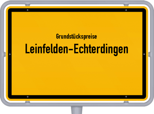 Grundstückspreise Leinfelden-Echterdingen 2020