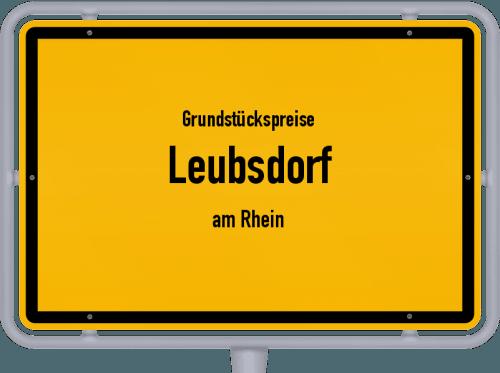 Grundstückspreise Leubsdorf (am Rhein) 2019
