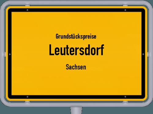 Grundstückspreise Leutersdorf (Sachsen) 2019