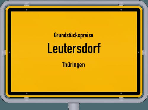 Grundstückspreise Leutersdorf (Thüringen) 2019