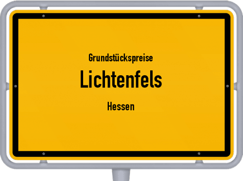 Grundstückspreise Lichtenfels (Hessen) 2020