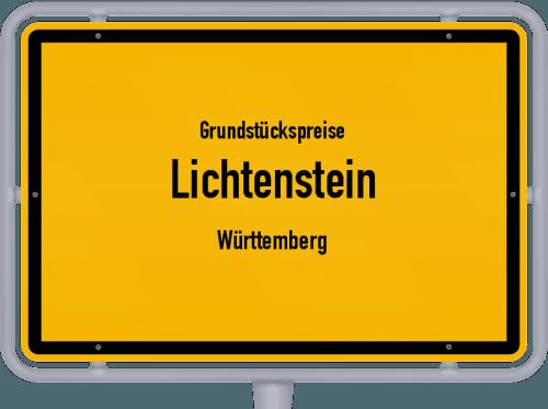 Grundstückspreise Lichtenstein (Württemberg) 2021