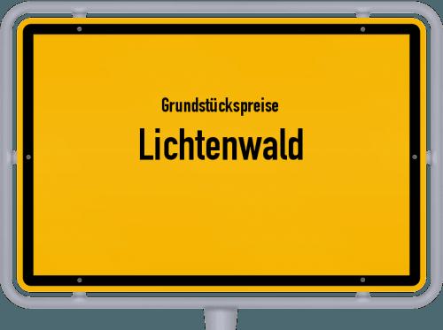 Grundstückspreise Lichtenwald 2021