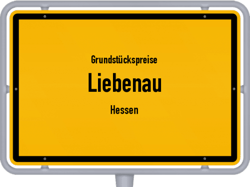 Grundstückspreise Liebenau (Hessen) 2020