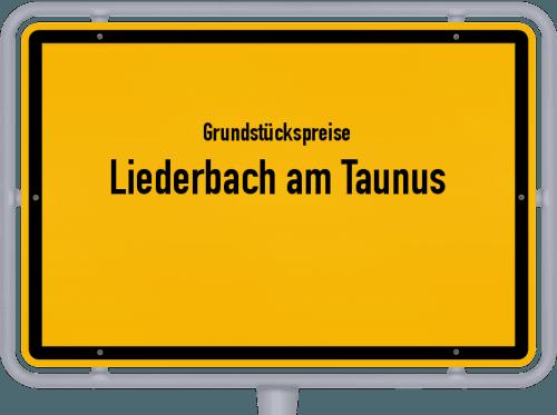 Grundstückspreise Liederbach am Taunus 2018