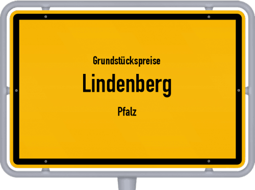 Grundstückspreise Lindenberg (Pfalz) 2019