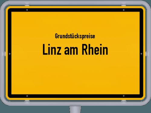 Grundstückspreise Linz am Rhein 2019