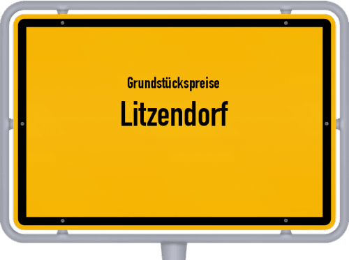Grundstückspreise Litzendorf 2021