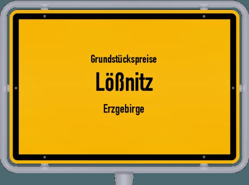 Grundstückspreise Lößnitz (Erzgebirge) 2019