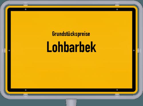 Grundstückspreise Lohbarbek 2021