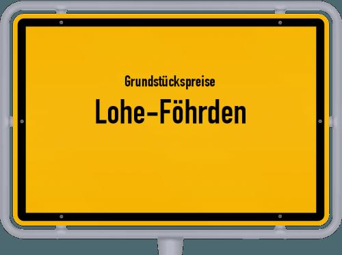 Grundstückspreise Lohe-Föhrden 2021