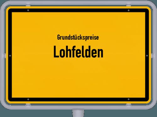 Grundstückspreise Lohfelden 2018